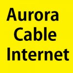 Aurora Cable Internet customer service, headquarter