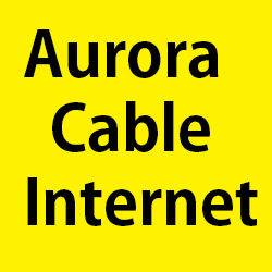 Aurora Cable Internet Customer Service